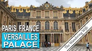 PARIS FRANCE: Versailles Palace (Part 1) | TRAVEL VLOG #0101