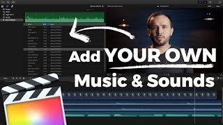 How to Add Music & Sound Effects to Final Cut Pro X Library