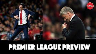 Premier League Preview | Man United vs Arsenal, Everton's transfer blunders, Mane or Salah?