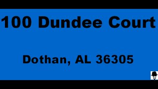 100 Dundee Court, Dothan, AL 36305 branded