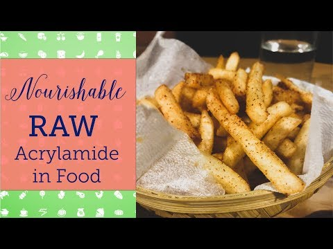 Does acrylamide in food cause cancer | Nourishable Raw Episode 9