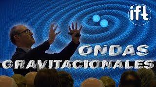 La nueva astronomía de ondas gravitacionales
