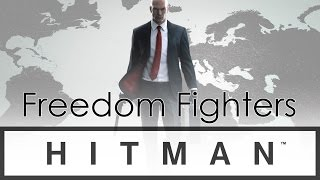 HITMAN - Freedom Fighters, Part 2 (#25)