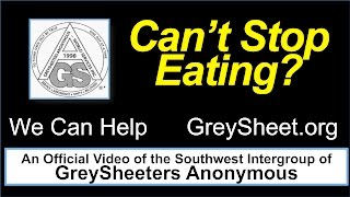 GreySheeters Anonymous Speaker — Abstinent and Grateful, No Longer Living in Food Obsession