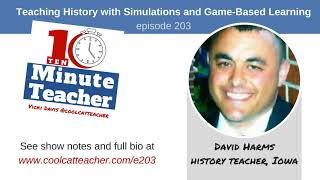 Teaching History with Simulations and Game Based Learning (e203)