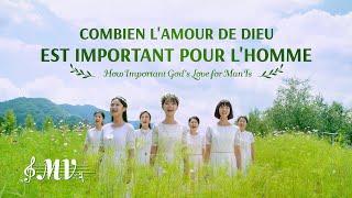 Musique chrétienne « Combien l'amour de Dieu est important pour l'homme »