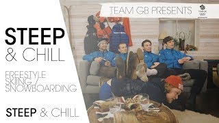 Winter Olympic Ski and Snowboarders ft. Billy Morgan | Steep & Chill Episode 2