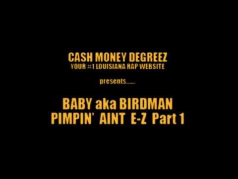 Baby aka Birdman - Pimpin' Ain't Easy Part. 2 [Unreleased Pimp Daddy Tribute]