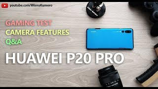 HUAWEI P20 Pro Indonesia: Camera Features & Gaming Test!