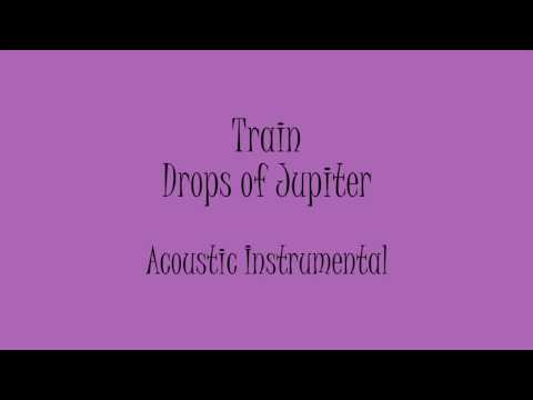 Train - Drops of Jupiter (Acoustic Instrumental) Karaoke