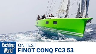 Finot Conq FC3 53 | On Test | Yachting World