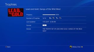 Lead and Gold: Gangs of the Wild West | 100% (All Trophies)