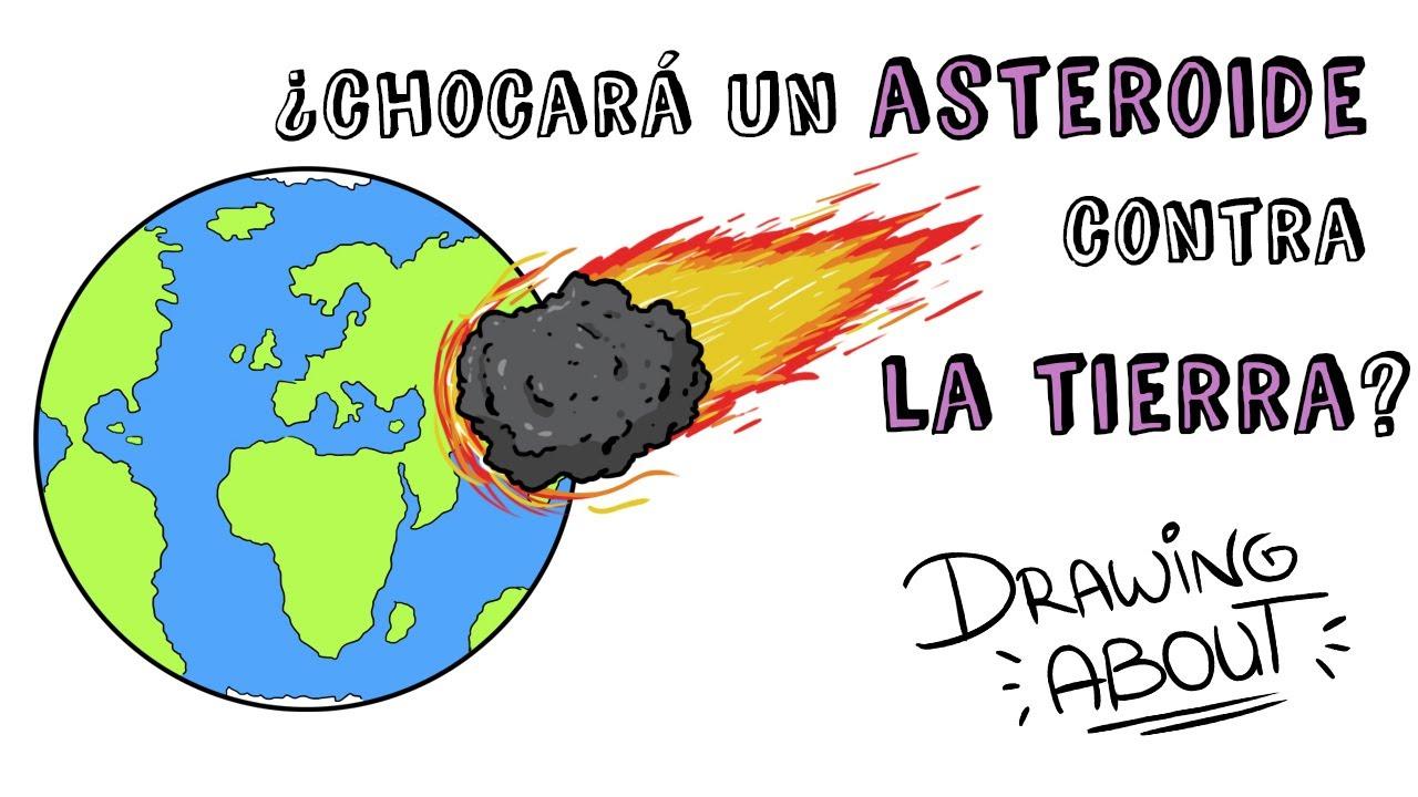 ¿CHOCARÁ UN ASTEROIDE CONTRA LA TIERRA? | Draw My Life