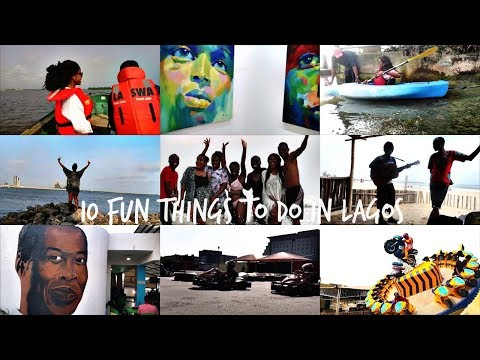 10 FUN THINGS TO DO IN LAGOS