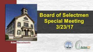 Board of Selectmen Special Meeting 3/23/17