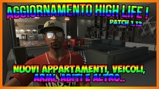 GTA 5 - DLC HIGH LIFE NOVITA' PATCH 1.13 ITA | By XaveN