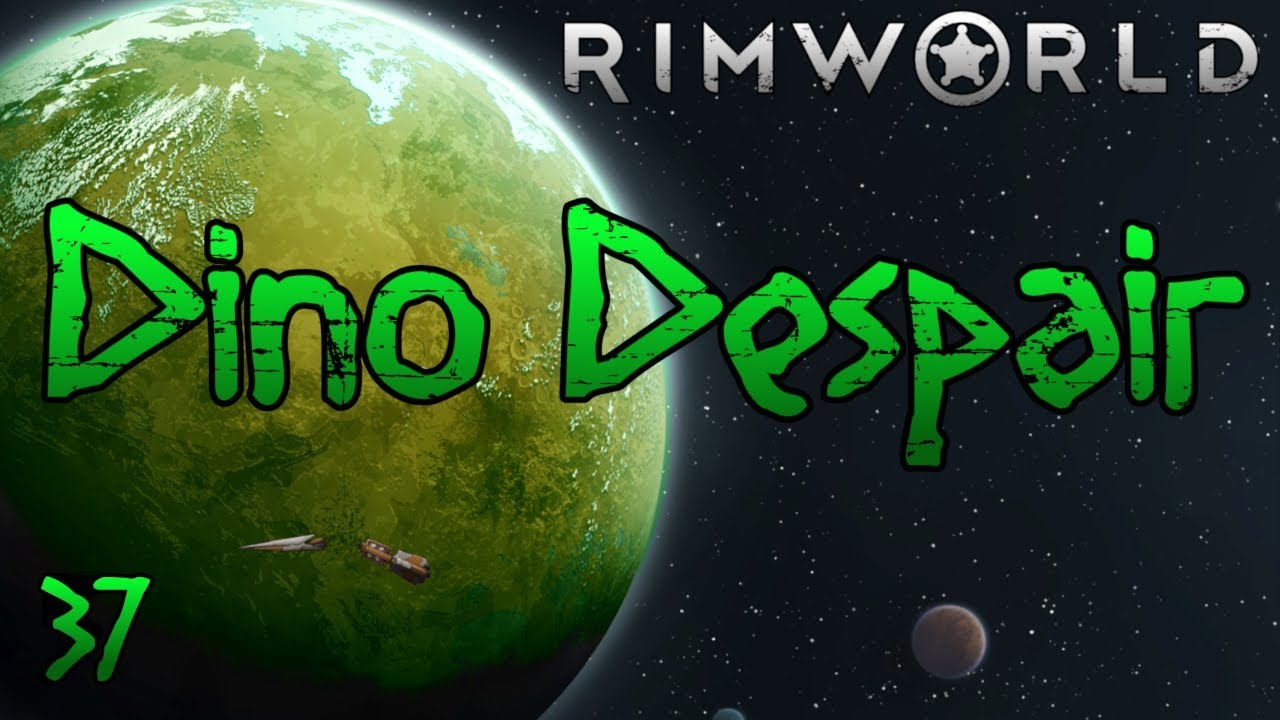 Rimworld: Dino Despair [1 0] Part 37: Rocket To The Face