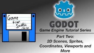 Godot Tutorial -- 2D Scenes, Sprites, Viewports and more
