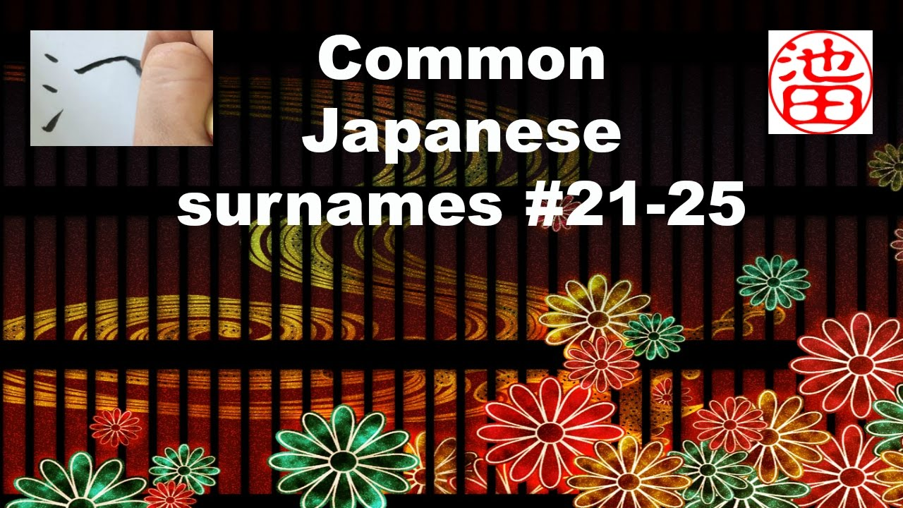Common Japanese Surnames Top 21 25