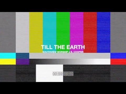 TILL THE EARTH X B.Cooper