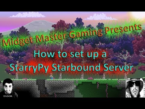 How to set up a STARRYPY STARBOUND SERVER [ Enraged Koala ] - YouTube