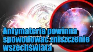 Naukowcy twierdzą, że Wszechświat nie powinien istnieć!