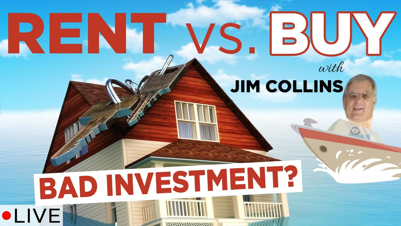 Jim Collins Thinks Your House Is A Bad Investment Rent