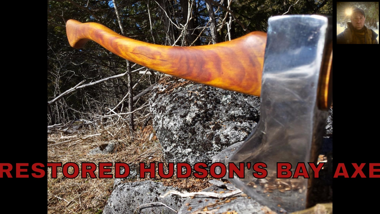 Restored Hudsons Bay Axe And Other Homemade Bushcraft Gear Youtube