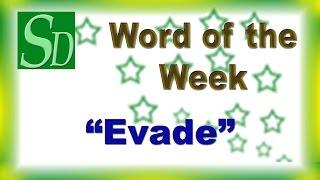 Evade - Meaning, Pronunciation, Synonym, Antonym