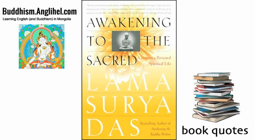 Quotes From Awakening To The Sacred By Lama Surya Das Youtube