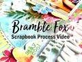 Scrapbooking Process #396 Bramble Fox Guest Designer / You Are My Sunshine