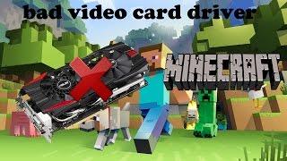 tuto : bad video card driver sur minecraft