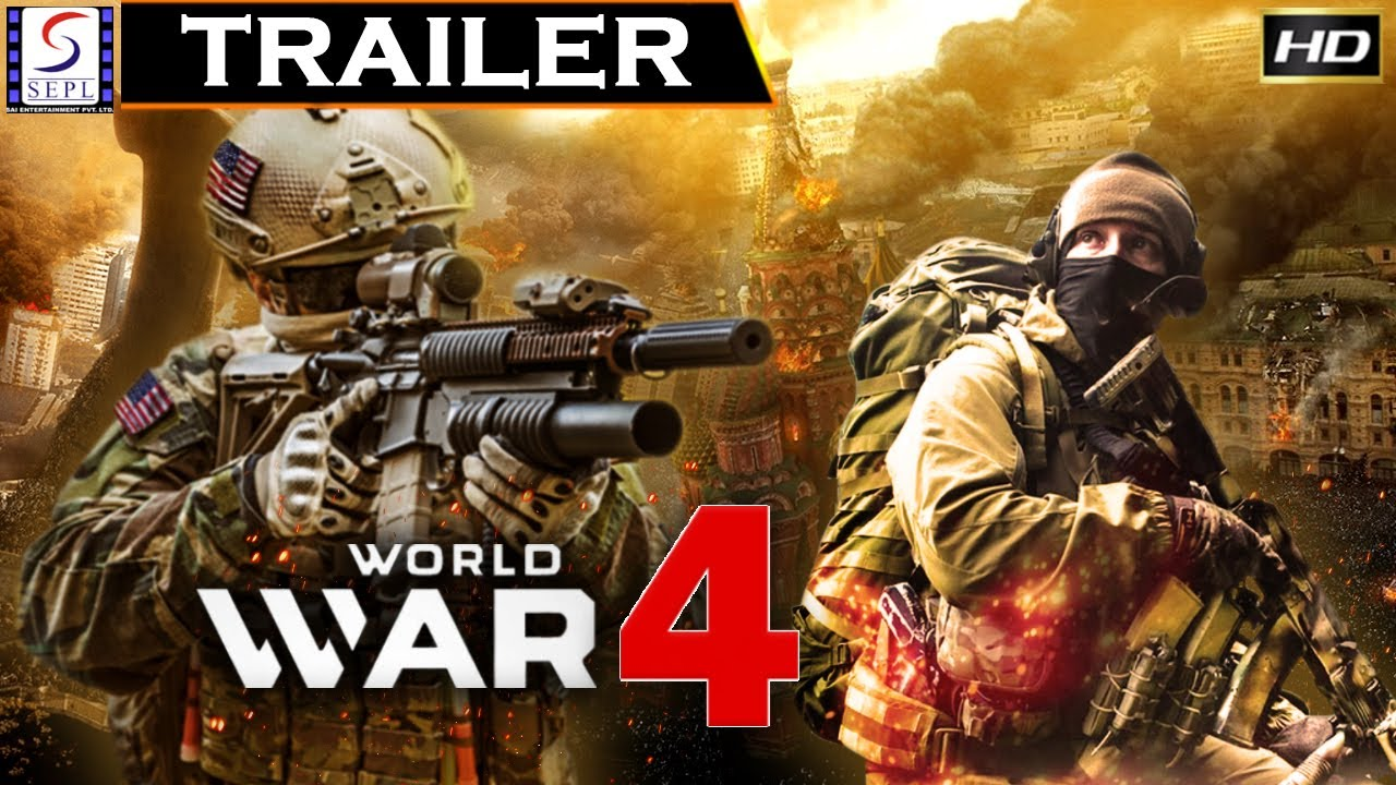 वर्ल्ड वॉर ४ - World War 4 Full Movie Trailer  - Hollywood Action Movie Trailer - HD