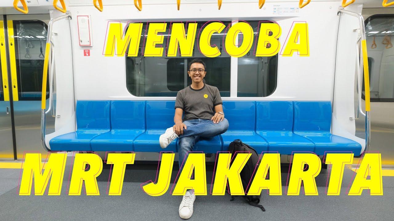 Mrt Jakarta Di Uji Coba Publik Akhirnya Jakarta Punya Mrt Youtube