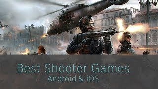 Best Shooter Games On Android & iOS