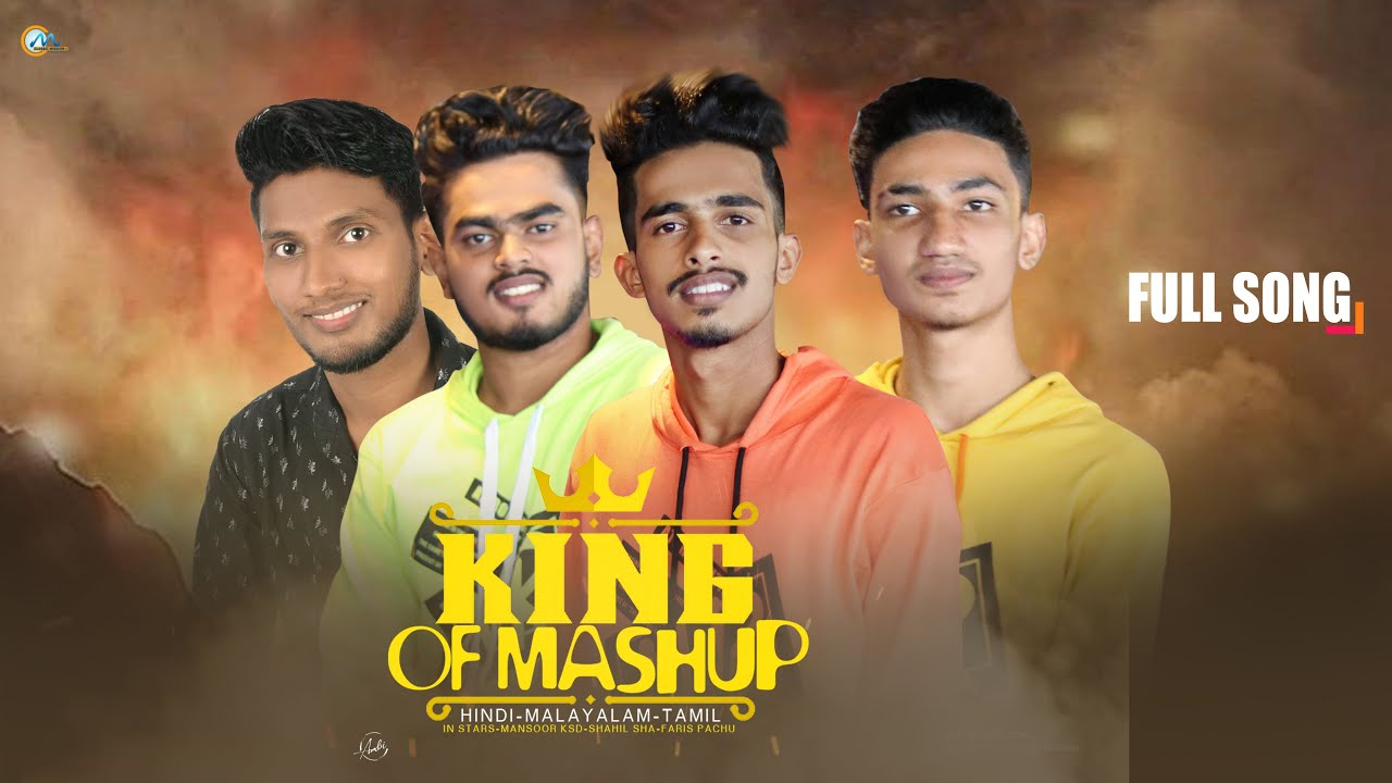 KINGS OF MASHUP 2020 MANSOOR KSD   SHAHIL SHA   FARISH PACHU   SHABIR SHA  2020 MASHUP