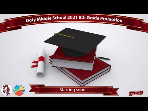 Doty Middle School 2021 Promotion Live Stream