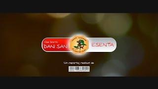 DaniSan ESENTA-Reportaj