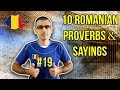 10 ROMANIAN PROVERBS AND SAYINGS #19