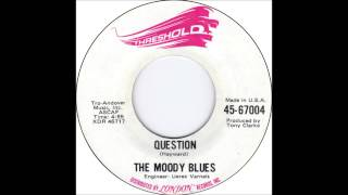 "Moody Blues - ""Question"""