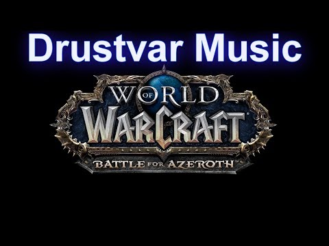 Drustvar Music (Complete) - Warcraft Battle for Azeroth Music