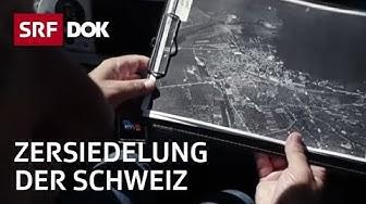 Einfamilienhäuser ohne Ende | Zersiedelung der Schweiz | Doku | SRF DOK