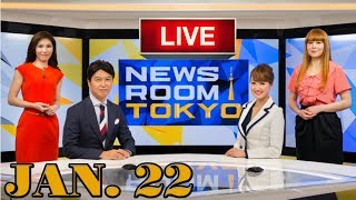 NEWSROOM TOKYO - NHK WORLD - 22/01/2018