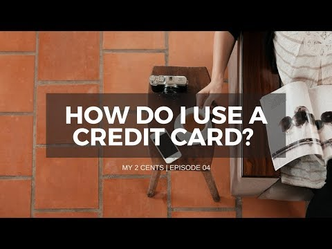 How do I use a Credit Card? | My 2 cents Episode 04