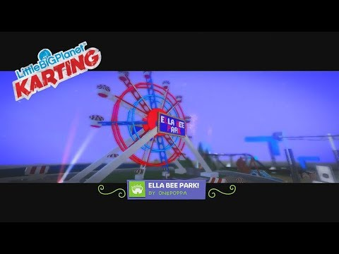 LittleBigPlanet Karting - ELLA BEE PARK!