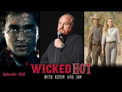 Wicked Hot - New Harry Potter Game, Louis CK Scandal, Westworld Season 2