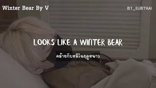 [THAISUB] V (BTS) - Winter Bear | #BT_SUBTHAI