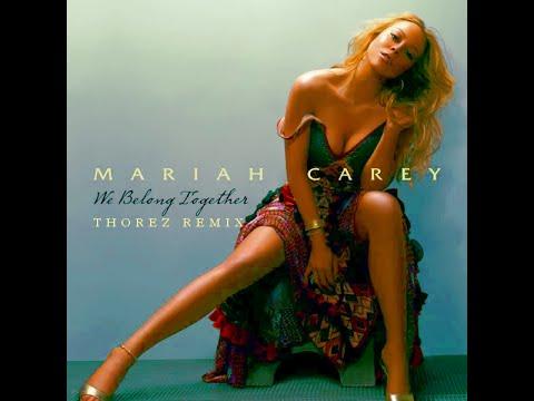 Mariah Carey - We Belong Together (Thorez Remix)
