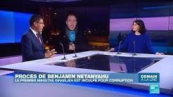 Procès de Benjamin Netanyahu : le Premier ministre israélien inculpé pour corruption