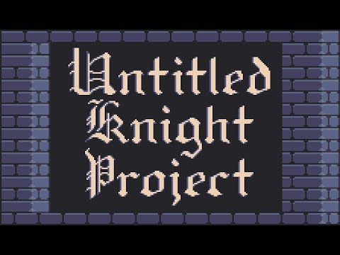 Untitled Knight Project Gamepad Demo